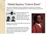 oladuh equiano culture shock
