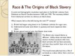 race the origins of black slavery