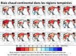 biais chaud continental dans les r gions temp r es