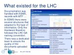 what existed for the lhc1