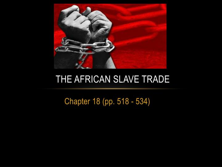 the african slave trade n.
