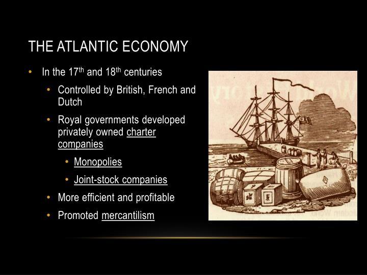 The Atlantic Economy