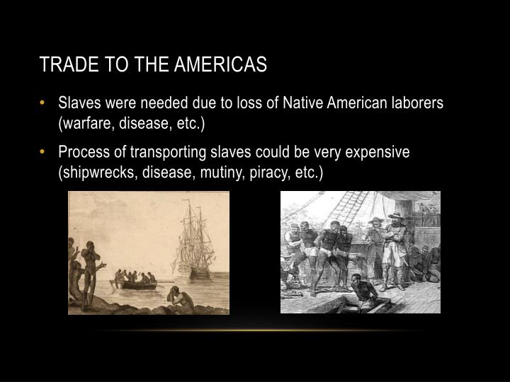 Trade to the Americas