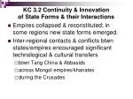 kc 3 2 continuity innovation of state forms their interactions
