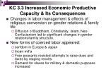 kc 3 3 increased economic productive capacity its consequences2