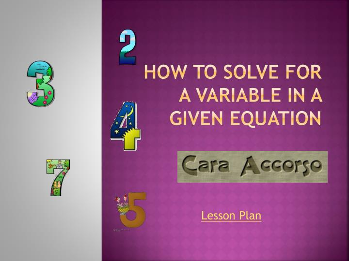 how to solve for a variable in a given equation n.