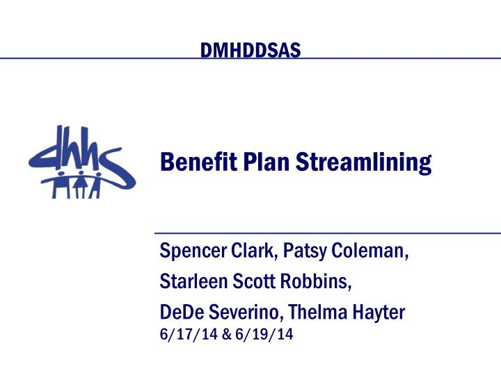 benefit plan streamlining n.