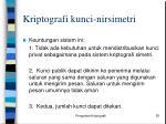 kriptografi kunci nirsimetri2