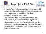 le projet psm 0612
