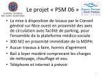 le projet psm 066