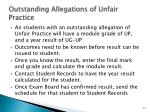 outstanding allegations of unfair practice