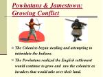 powhatans jamestown growing conflict
