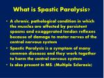 what is spastic paralysis