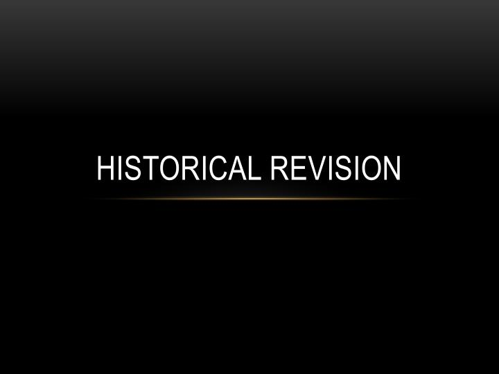 historical revision n.