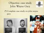 objective case study john wayne gacy1