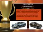 dream vehicle introduction