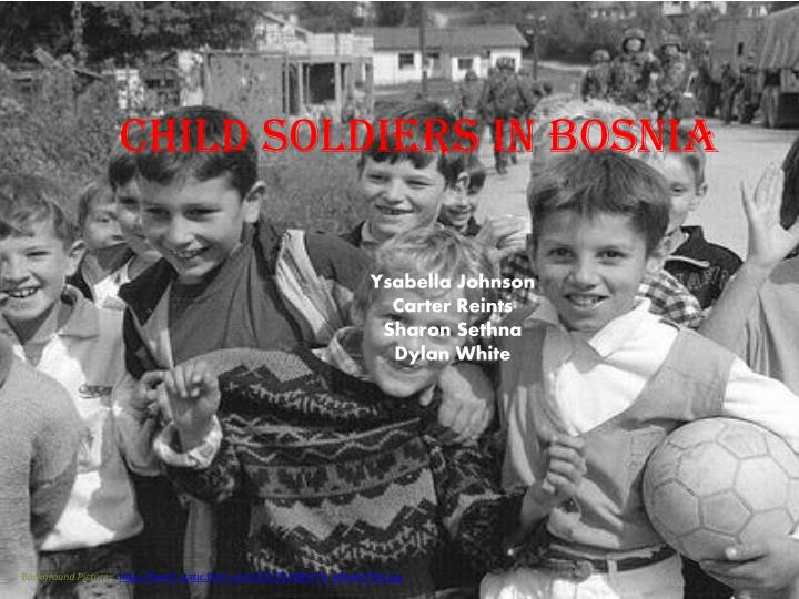 child soldiers in bosnia n.