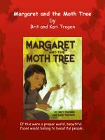 margaret and the moth tree by brit and kari trogen