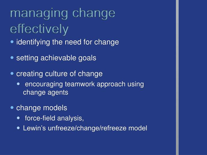 managing change effectively
