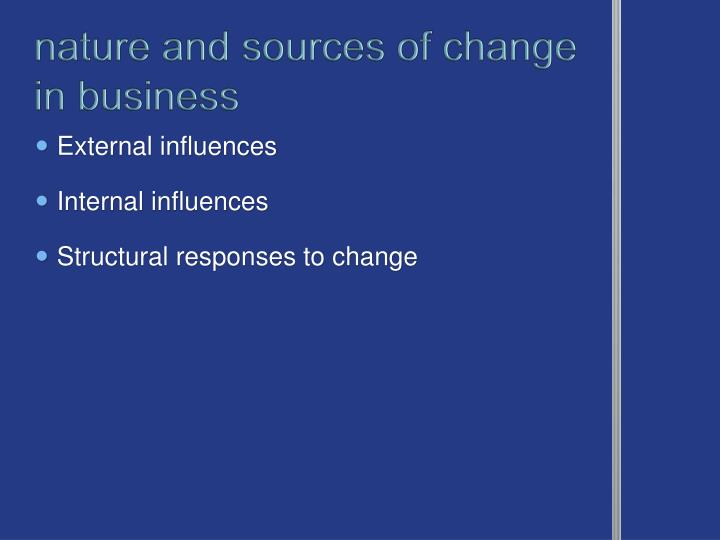 nature and sources of change in business