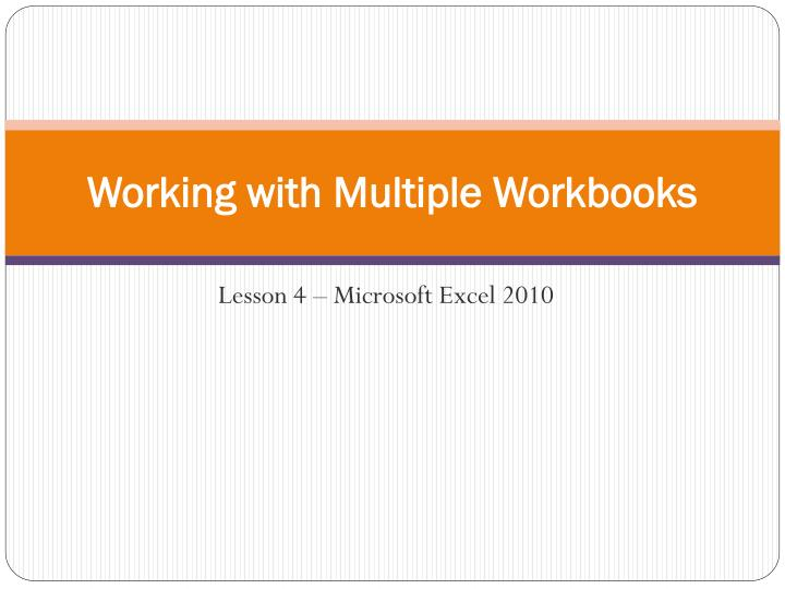 working with multiple workbooks n.