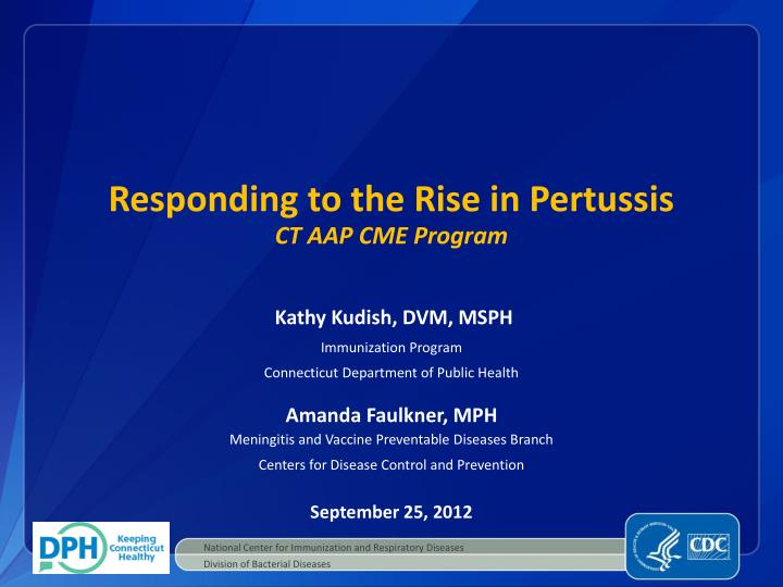 responding to the rise in pertussis ct aap cme program n.