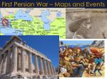 first persian war maps and events