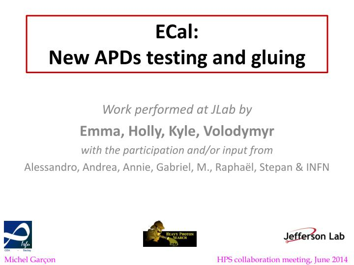 ecal new apds testing and gluing n.