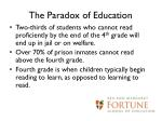 the paradox of education