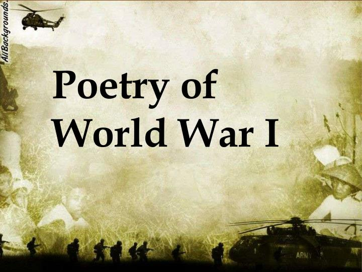 war poetry Though owen and sassoon are the great war's best-known poets, there are several others worthy of study robert graves, one of england's greatest 20th century poets, was a war veteran and on friendly terms with both sassoon and owen.
