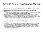 agenda item 2 governance status3
