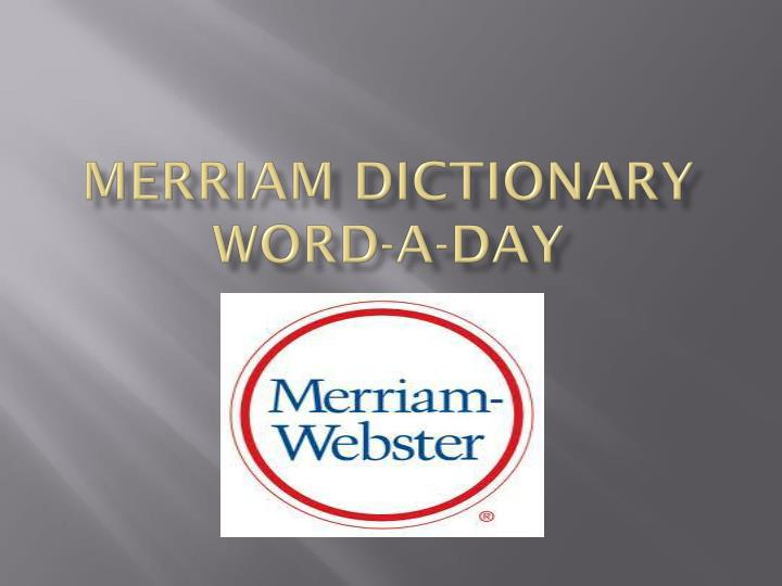merriam dictionary word a day n.