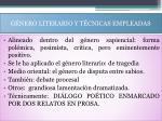 g nero literario y t cnicas empleadas