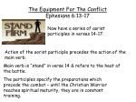 the equipment for the conflict ephesians 6 13 171