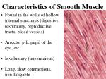 characteristics of smooth muscle