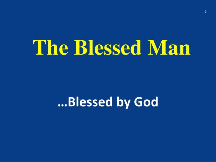 the blessed man n.