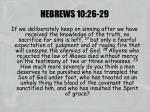 hebrews 10 26 29