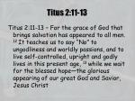 titus 2 11 13