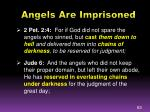 angels are imprisoned