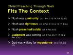 christ preaching through noah fits the context