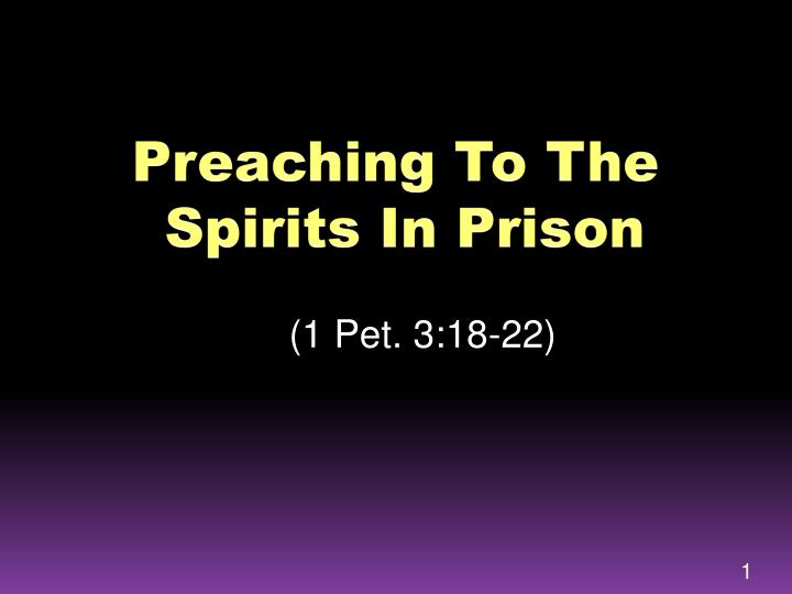 preaching to the spirits in prison n.