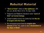 rebuttal material