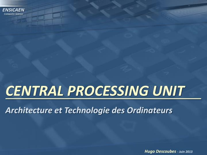 central processing unit n.