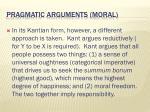 pragmatic arguments moral