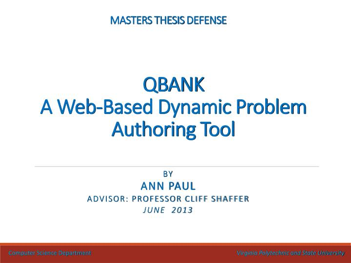 masters thesis defense qbank a web based dynamic problem authoring tool n.