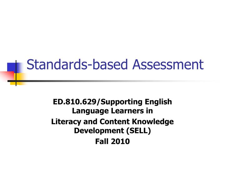 standards based assessment n.
