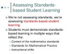 assessing standards based student learning