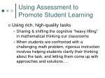 using assessment to promote student learning1