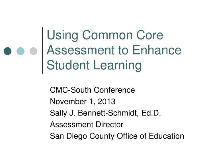 using common core assessment to enhance student learning n.