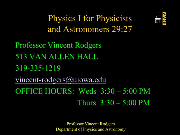physics i for physicists and astronomers 29 27 n.